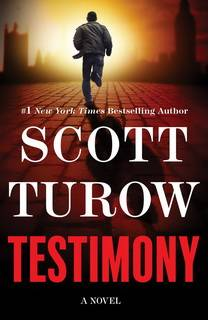 Testimony (Kindle County 10) by Scott Turow