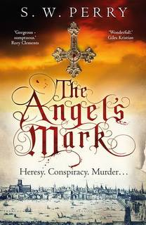 The Angel's Mark (Nicholas Shelby 01) by S.W. Perry