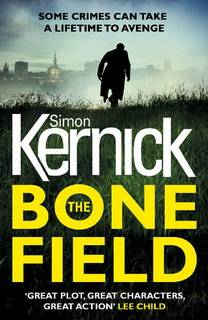 The Bone Field (The Bone Field 01) by Simon Kernick