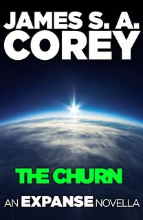 The Churn (The Expanse 3.5) by James S. A. Corey