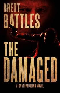 The Damaged (Jonathan Quinn 13) by Brett Battles