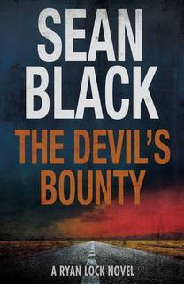 The Devil's Bounty (Ryan Lock 04) by Sean Black