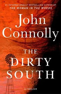 The Dirty South (Charlie Parker 18) by John Connolly