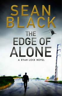 The Edge of Alone (Ryan Lock 07) by Sean Black