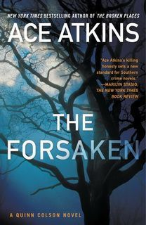 The Forsaken (Quinn Colson 04) by Ace Atkins epub mobi