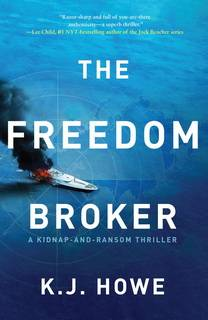 The Freedom Broker (Thea Paris 01) by K.J. Howe