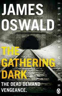 The Gathering Dark (Inspector McLean 08) by James Oswald