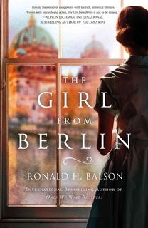 The Girl from Berlin (Liam Taggart and Catherine Lockhart 05) by Ronald H. Balson