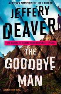 The Goodbye Man (Colter Shaw 02) by Jeffery Deaver