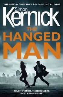 The Hanged Man (The Bone Field 02) by Simon Kernick