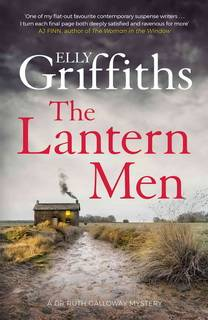 The Lantern Men (Dr. Ruth Galloway 12) by Griffiths Elly