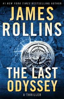 The Last Odyssey (Sigma Force 15) by James Rollins