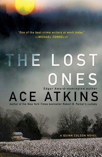 The Lost Ones (Quinn Colson 02) by Ace Atkins