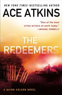 The Redeemers (Quinn Colson 05) by Ace Atkins