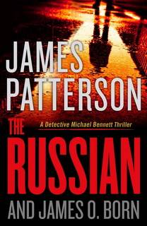 The Russian (Michael Bennett 13) by James Patterson