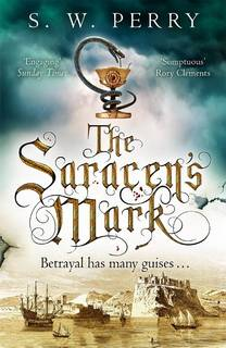 The Saracen's Mark (Nicholas Shelby 03) by S.W. Perry