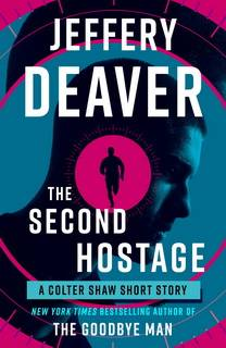The Second Hostage (Colter Shaw 1.5) by Jeffery Deaver