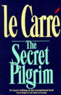 The Secret Pilgrim (George Smiley 08) by John le Carré