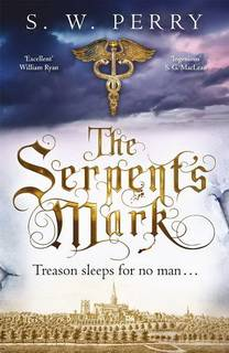 The Serpent's Mark (Nicholas Shelby 02) by S.W. Perry