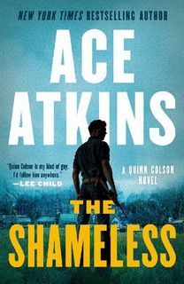The Shameless (Quinn Colson 09) by Ace Atkins