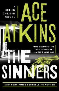 The Sinners (Quinn Colson 08) by Ace Atkins