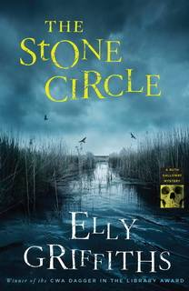 The Stone Circle (Dr. Ruth Galloway 11) by Griffiths Elly