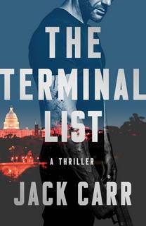 The Terminal List (James Reece 01) by Jack Carr