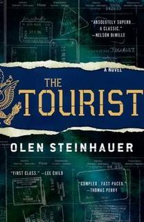 The Tourist (Milo Weaver 01) by Olen Steinhauer