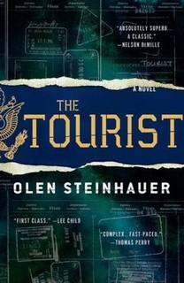 The Tourist (Milo Weaver 01) by Olen Steinhauer