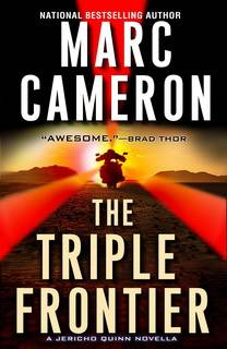 The Triple Frontier (Jericho Quinn 7.6) by Marc Cameron