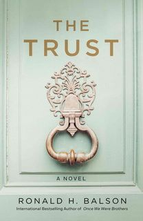 The Trust (Liam Taggart and Catherine Lockhart 04) by Ronald H. Balson