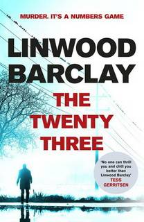 The Twenty Three (Promise Falls Trilogy 03) by Linwood Barclay