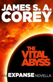 The Vital Abyss (Expanse 5.5) by James S. A. Corey