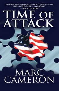 Time of Attack (Jericho Quinn 04) by Marc Cameron
