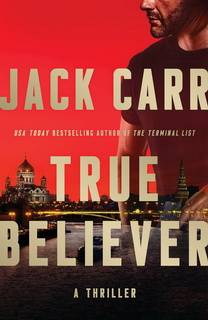True Believer (James Reece 02) by Jack Carr