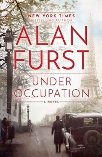 Under Occupation (Night Soldiers 15) by Alan Furst