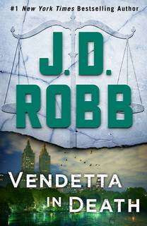 Vendetta in Death (In Death 49) by J.D.Robb