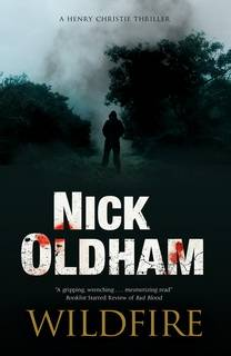 Wildfire (Henry Christie 26) by Nick Oldham