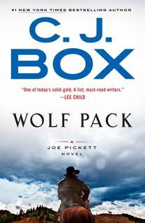 Wolf Pack (Joe Pickett 19) by C.J.Box
