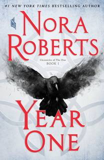 Year One (Chronicles of The One 01) by Nora Roberts